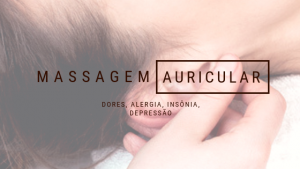 MASSAGEM AURICULAR