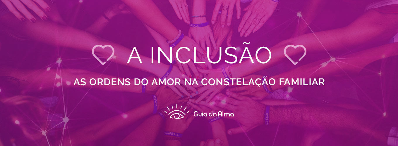 image-ordens-do-amor-constelacao-familiar-inclusao